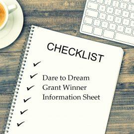 2019 Dare to Dream Grantee Information Sheet