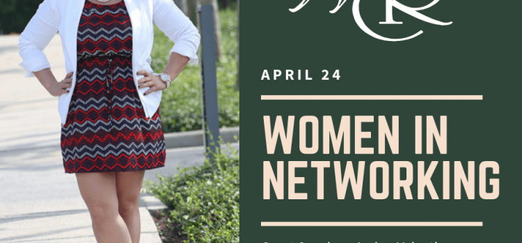 April 24 – Women In Networking