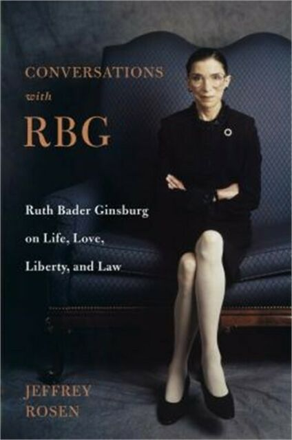 Conversations with Ruth Bader Ginsburg