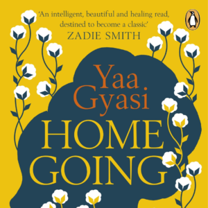 Home Going by Yaa Gyasi